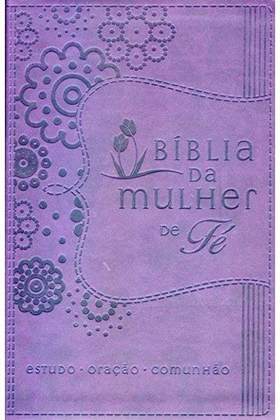 A Bíblia da Mulher de Fé - NVI - Roxa