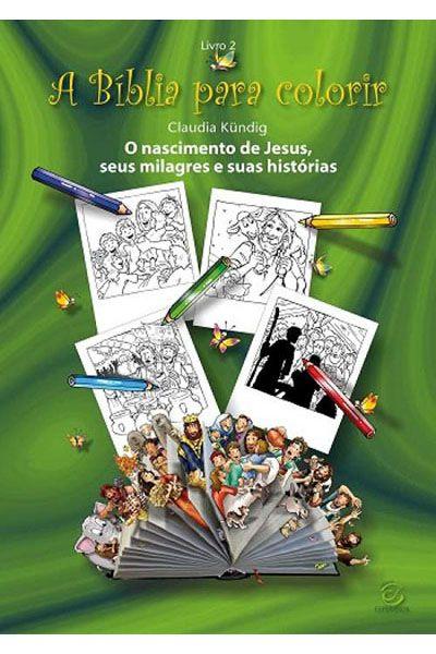 A Bíblia para Colorir - Livro 2