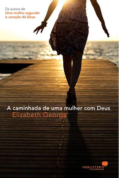 A Caminhada de uma Mulher com Deus