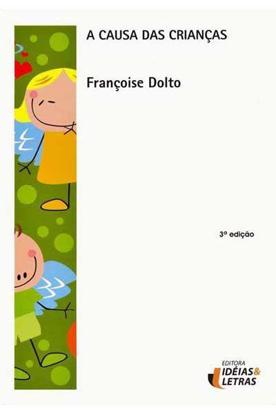 A Causa das Crianças - 3ª Edição