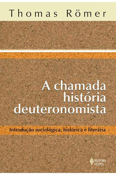 A Chamada História Deuteronomista