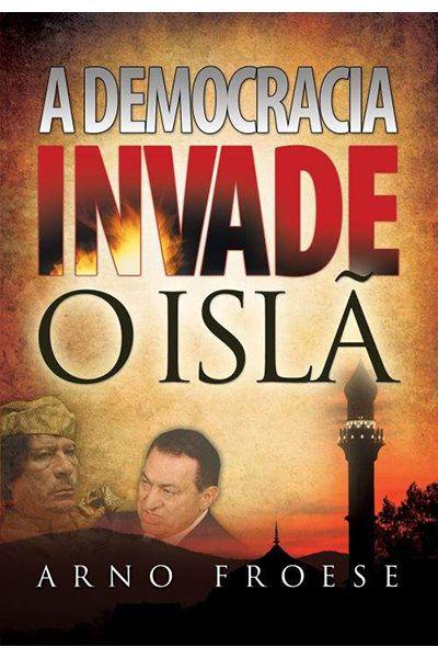 A Democracia Invade o Islã