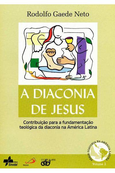 A Diaconia de Jesus