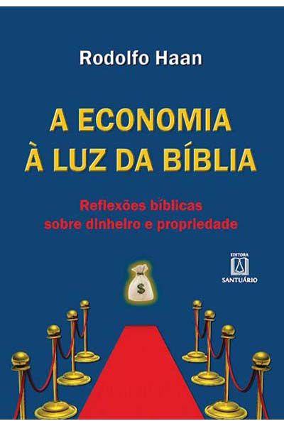 A Economia à Luz da Bíblia