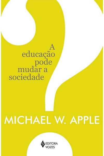 A Educação Pode Mudar a Sociedade