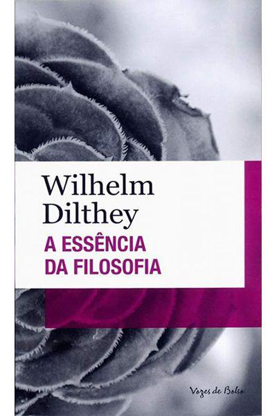 A Essência Da Filosofia - Edição De Bolso