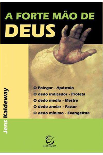 A Forte Mão de Deus