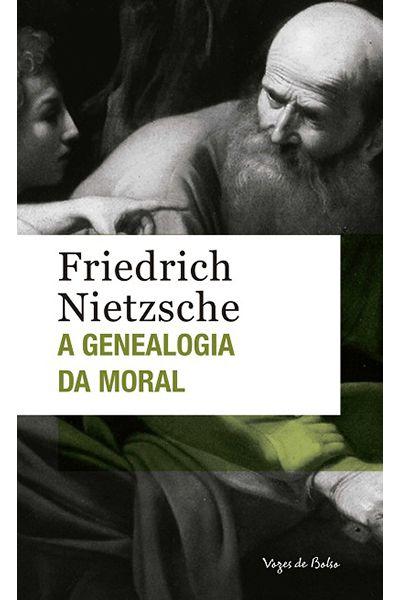 A Genealogia da Moral - Ed. de Bolso