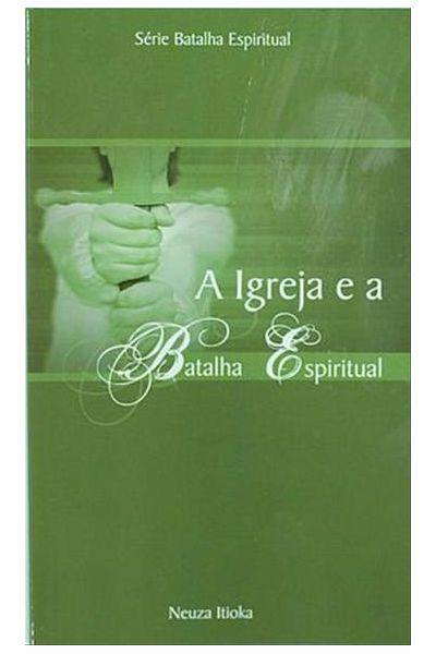 A Igreja e a Batalha Espiritual