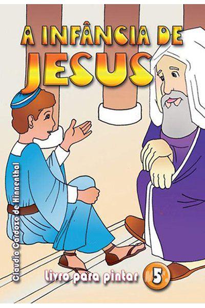 A Infância de Jesus - Livro Para Pintar