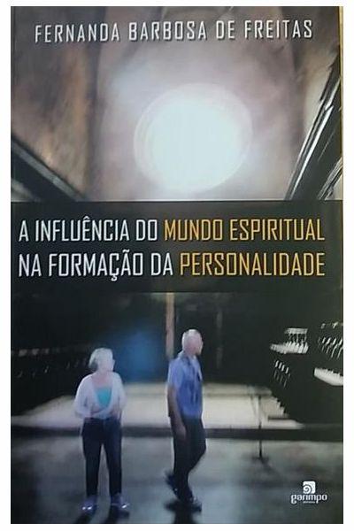 A Influência do Mundo Espiritual na Formação da Personalidade