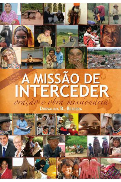 A Missão de Interceder