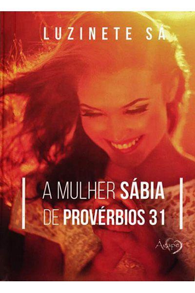 A Mulher Sábia de Provérbios 31