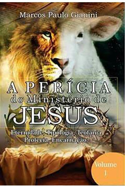 A Perícia do Ministério de Jesus