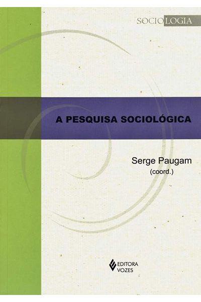 A Pesquisa Sociológica