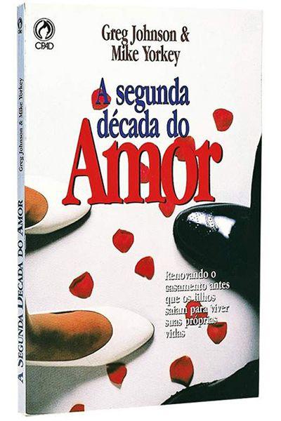 A Segunda Década do Amor
