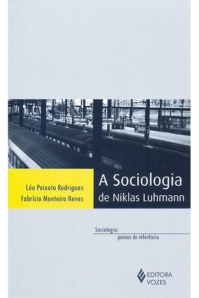 A Sociologia de Niklas Luhmann