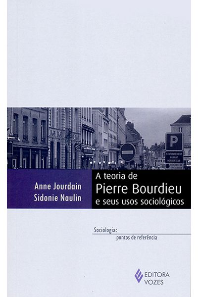 A Teoria de Pierre Bourdieu