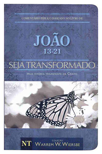 AC.BIB.7023-146.03 - Comentário Bíblico Baseado no Livro de João - Seja Transformado - Vol. 2 - Brochura