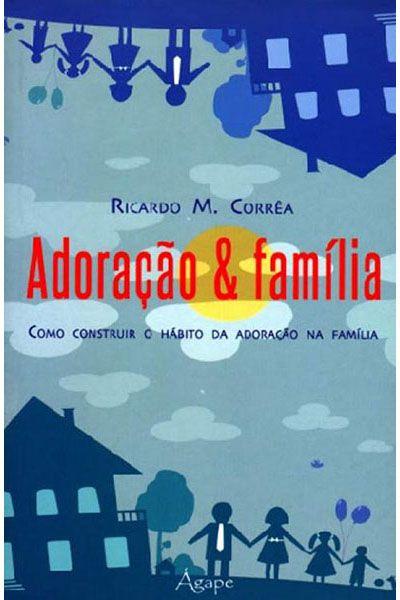 Adoração & Família