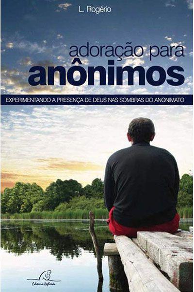 Adoração Para Anônimos
