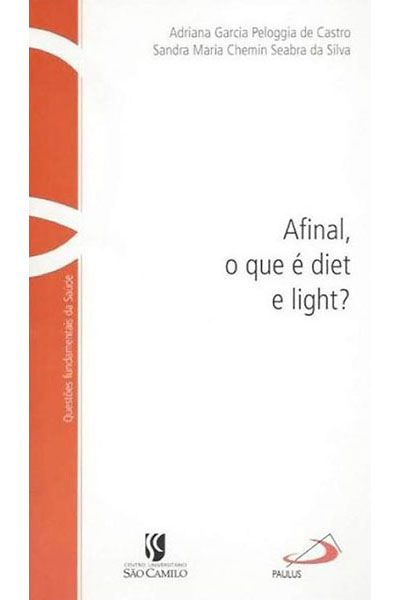 Afinal, o que é Diet e Light?