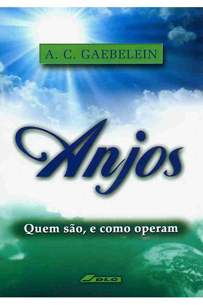 Anjos - Quem São, E Como Operam