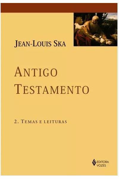 Antigo Testamento - Vol 2 - Temas e Leituras