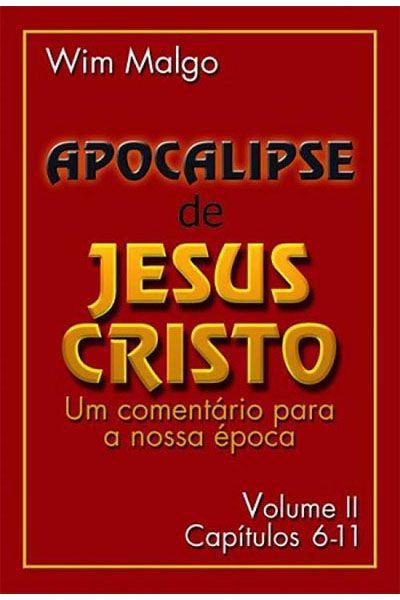 Apocalipse de Jesus Cristo - Volume II
