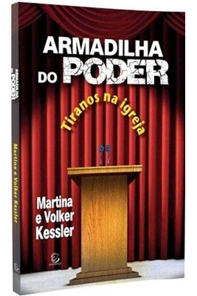 Armadilha do Poder: Tiranos na Igreja