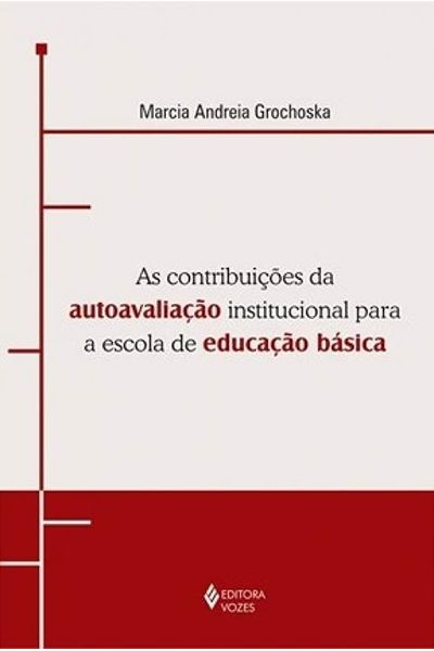 As Contribuições da Autoavaliação Institucional para a Escola de Educação Básica