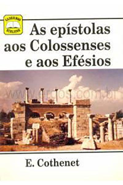 As epístolas aos Colossenses e aos Efésios