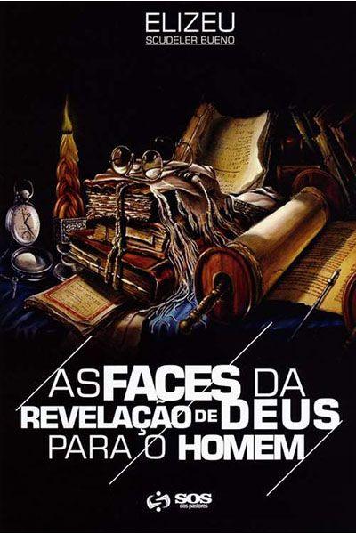 As Faces da Revelação de Deus para o Homem