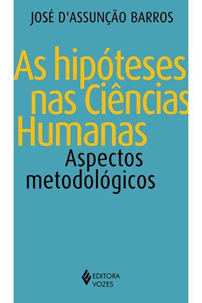 As Hipóteses Nas Ciências Humanas