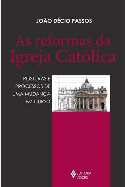 As Reformas da Igreja Católica