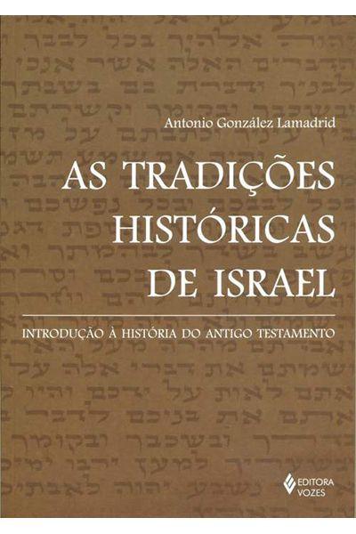 As Tradições Históricas de Israel