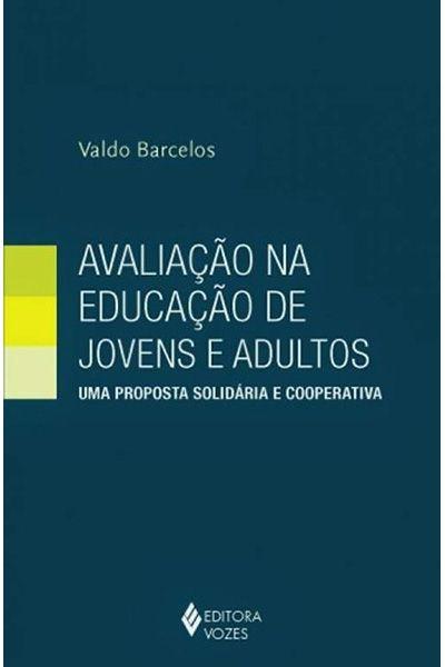 Avaliação na Educação de Jovens e Adultos