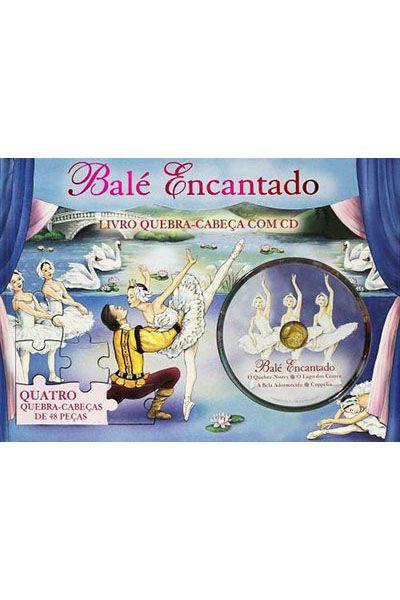Balé Encantado - Livro Quebra-Cabeças com CD