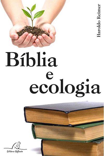 Bíblia e Ecologia