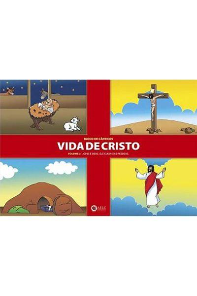 Bloco De Cântico - Vida De Cristo - Vol. 2