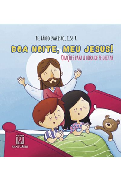 Boa Noite, Meu Jesus!