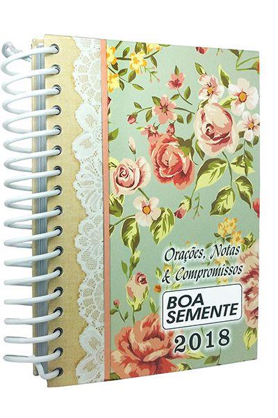 Boa Semente - Agenda Devocional 2018 - Espiral - Capa Dura - Floral com Rendas