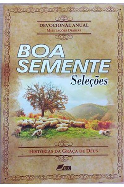 Boa Semente - Seleções: Histórias da Graça de Deus - Brochura