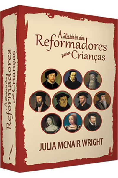 BOX - A História dos Reformadores Para Crianças