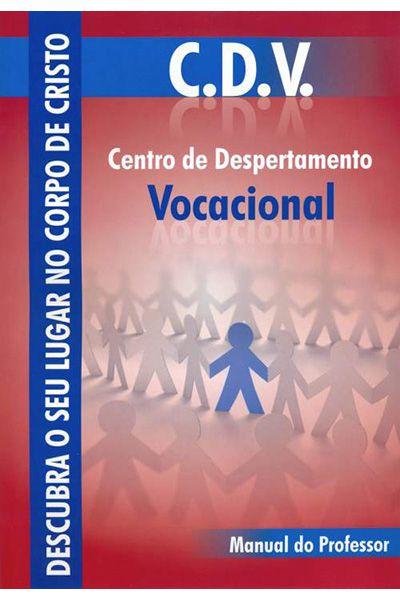 C.D.V. Centro de Despertamento Vocacional - Professor