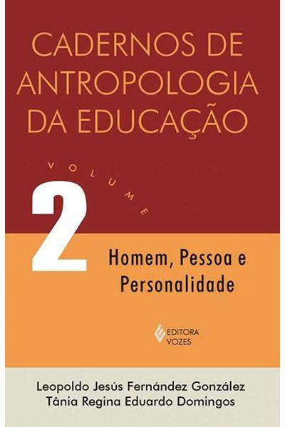 Cadernos de Antropologia da Educação - Volume 2