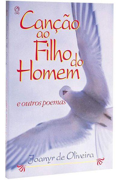Canção ao Filho do Homem e Outros Poemas