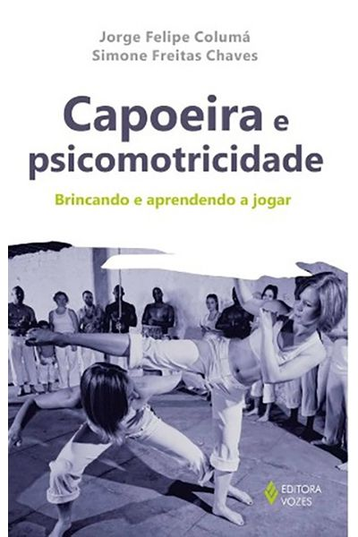 Capoeira e Psicomotricidade