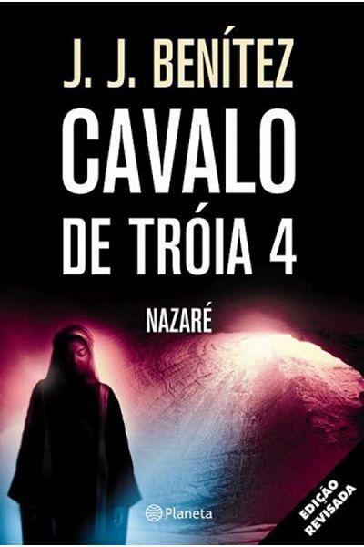 Cavalo de Tróia 4 - Nazaré