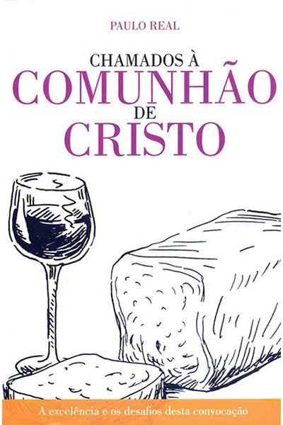 Chamados à Comunhão de Cristo